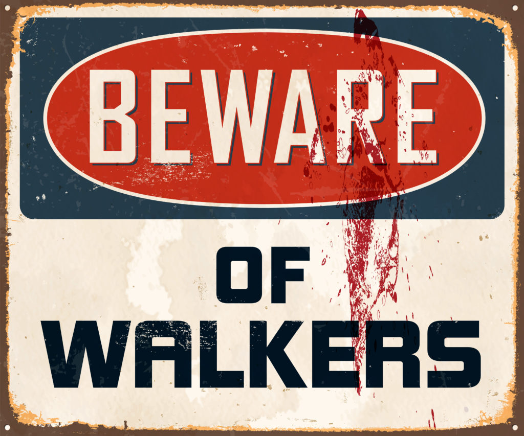 """A bloody sign that reads, """"Beware of walkers."""""""