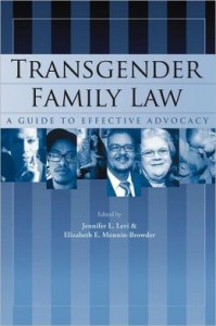Jennifer Levi is author of Transgender Family Law.