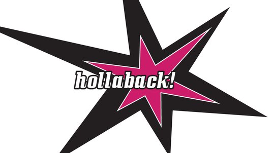 Hollaback: Ending Street Harassment One City at a Time
