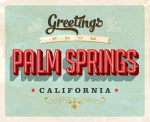 "An image that reads, ""Greetings from Palm Springs, California."""